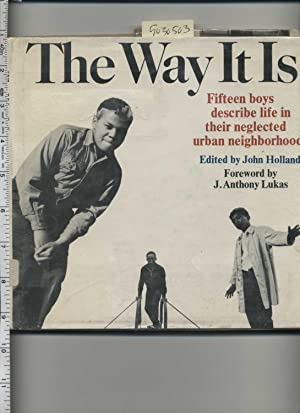 The Way it is : Fifteen Boys Describe life In their Neglected Urban Neighborhood : 1969 Edition [...