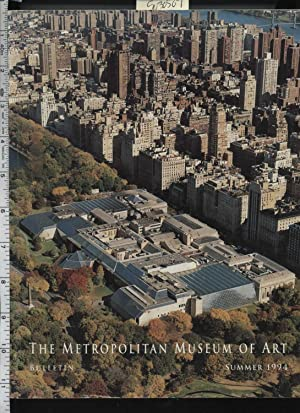 The Met and the New Millennium : a Chronicle of the Past and a Blueprint for the Future The ...