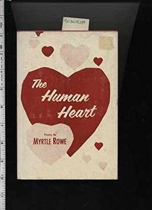 The Human Heart : Contrary Commentaries on the World Today [poetry, Enjoyable Reading, Anecdotes, ...