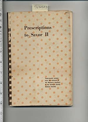 Prescritpions to Savor II / 2 : Taste tested Recipes from the Kitchens of the Woman's Auxiliary...