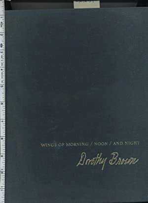 Wings of Morning Noon and Night : a Clelbration in Song and Image : 1970 Edition [Art and Poetry ...