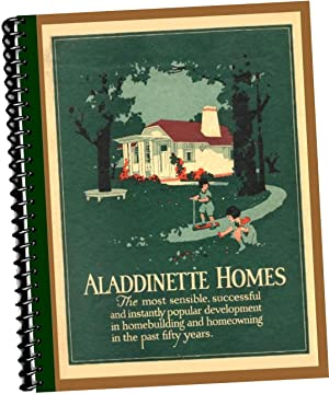 Aladdinette Homes : The Most Sensible Successful and Instantly Popular Development in Homebuilding ...