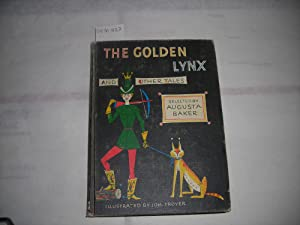 The Golden Lynx and Other Tales [Reading School Primer, Short Story, Traditional European Stories, ...