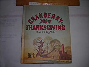 Cranberry Thanksgiving [Childrens Holiday Kids Literature, Recipe on Back Cover, Author of Old ...