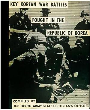 Key Korean War Battles Fought in the Republic of Korea [War Biography, Maps, Photos, Summary of ...