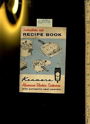 Instructions and Recipe Book : Kenmore Aluminum: Kenmore / Sears