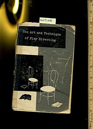 The Art and Technique of Play Directing [Critical / practical study ; review reference ; ...