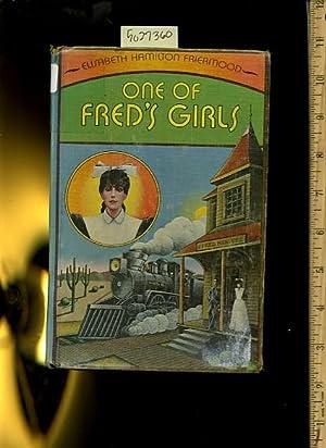 One of Fred's Girls [juvenile novel]: Friermood, Elisabeth Hamilton
