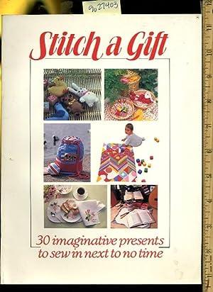 Stitch a Gift : 30 / Thirty: Torstar Books Inc
