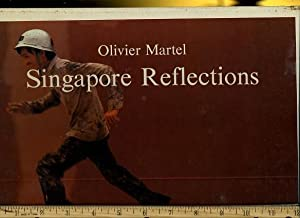 Singapore Reflections [pictorial Biography of the Beauty of Asia, History, Culture, life]: Olivier ...