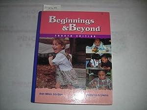 Beginning and Beyond Fourth / 4th Edition: Ann Miles Gordon