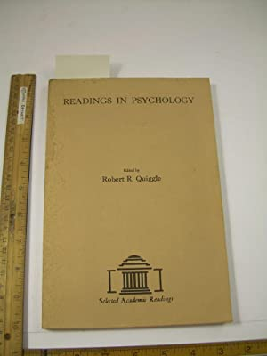 Readings in Psychology: Robert R. Quiggle