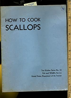 How to Cook Scallops : Test Kitchen: Dorothy M. Keller