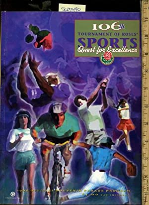 The 106th Tournament of Roses : Official Parade Program : Sports Quest for Excellence [magazine ...