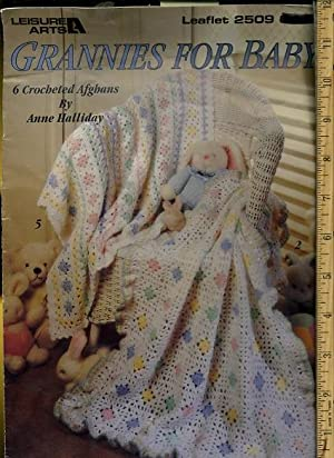 leisure Arts : Grannies for Baby : Anne Halliday /