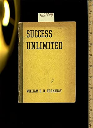 Success Unlimited [Self-help Reference Guide, Expert Advice, Inspiration and Prosperity, Personal ...