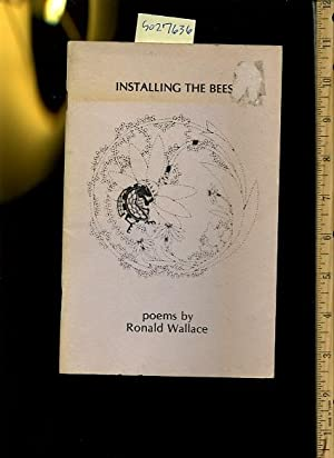 Installing the Bees: Ronald Wallace / Joanne Dodds /