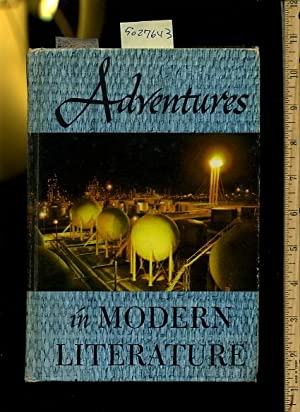 Adventures in Modern Literature : Third / 3rd Edition [oversized Illustrated Compilation ...