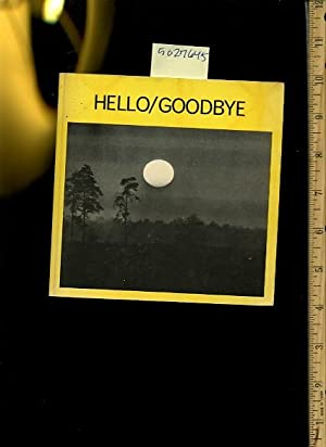Hellow Goodbye [photography and Poetry Compilation About life and Death, Inspiration ]: Gerard A. ...