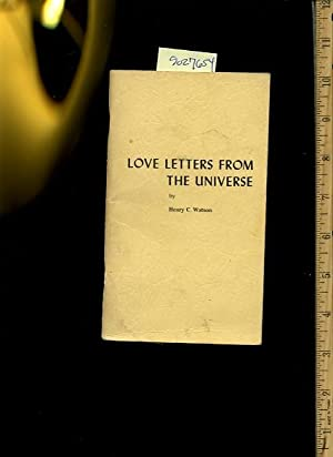 Love Letters from the Universe: Henry C. Watson