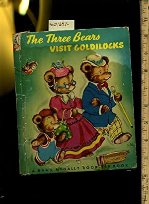The Three bears Visit Goldilocks : a Rand McNally Elf Book [Pictorial Children's Reader, ...