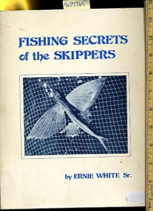 Fishing Secrets of the Skippers [Pictorial Travel Guide for Fishermen, Fishing Fans, Guidebook, ...