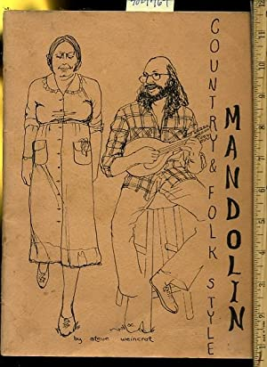 Mandolin : Country and Folk Style [song Book, guide to Making Unique Music styles on the Mandolin, ...