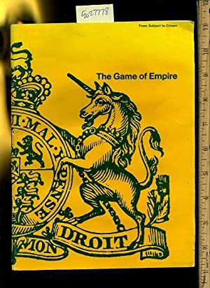 The Game of Empire : From Subject to Citizen [educational, History, gaming]: Education Development ...