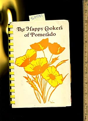 The Happy Cookers of Pomerado [A Cookbook / Recipe Collection / Compilation of Fresh ...