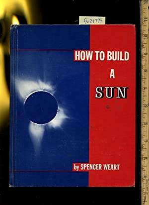 How to Build a Sun [Pictorial juvenile children's reader, learning to read, skill building, ...