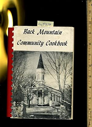 Back Mountain Community Cookbook : Trucksville United Methodist Church: Reverend Charles F. Gommer ...