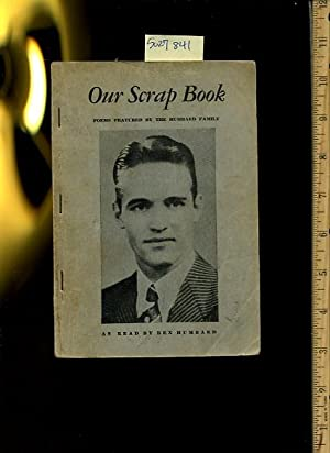Our Scrap Book : Poems Featured By the Humbard Family [inspirational Poetry, Religious Spiritual in...