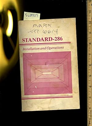 Standard 286 Installation and Operations [early Computer Components, Setup, Problem solving, ...