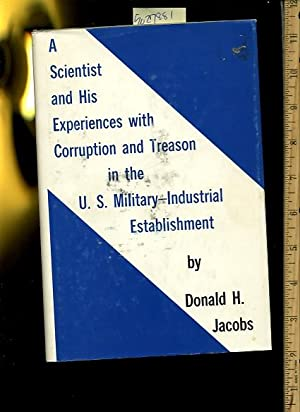 A Scientist and His Experience with corruption: Donald H. Jacobs