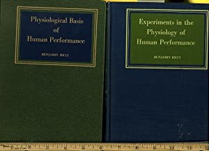 Physiological Basis of Human Performance ISBN 0812102020 / Experiments in the Physiology of ...