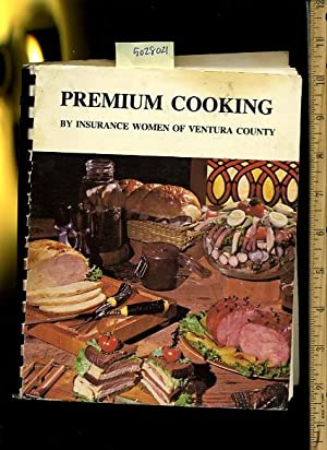 Premium Cooking [A Cookbook / Recipe Collection / Compilation of Fresh Ideas, Traditional...