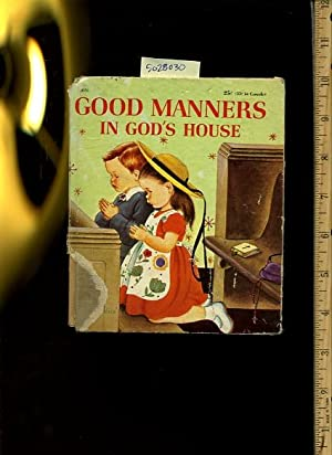 Good manners in God's House : a First Book for Little Catholics : a Catechetical Guild Book [...