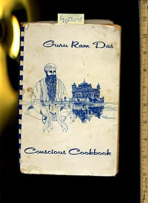 Guru Ram Das Cookbook [A Cookbook / Recipe Collection / Compilation of Fresh Ideas, ...