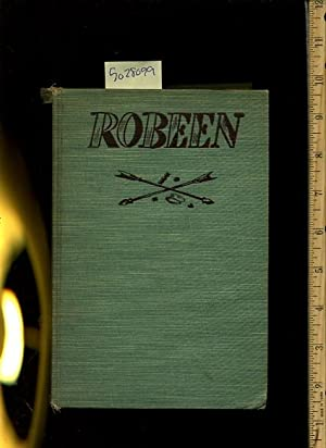 Robeen [juvenile Novel, Native American Indian Saga, Early settlers]: Gertrude Robinson / Julian ...