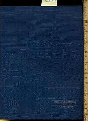 Special Collections at Georgetown : a Descriptive Catalog : Third / 3rd Edition Revised [early...