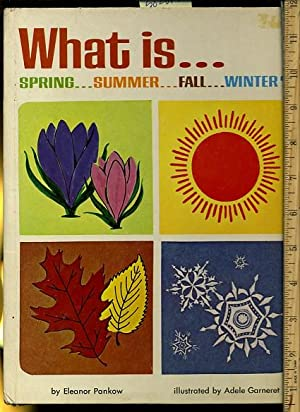 What is Spring Summer Fall Winter ? [Pictorial Children's Reader, Learning to Read, Skill ...
