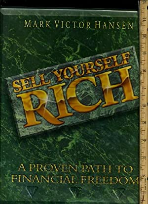 Sell Yourself Rich : a Proven Path to Financial Freedom [not a Book, 8 Audio Cassette Tapes in ...