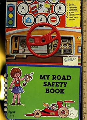 My Road Safety Book [Pictorial Children's Reader,: Montbec Inc /
