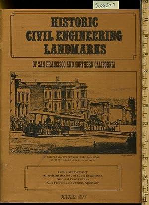 Historic Civil Engineering Landmarks of San Francisco: Historic and Heritage