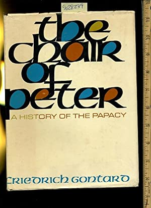 The Chair of Peter : A History of the Papacy [biography roman catholic church, religious readings, ...