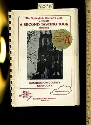 The Springfield Woman's Club Presents a Scond Tasting Tour Through Washington County Kentucky :...