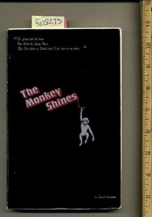 The Monkey Shines [novel, a Story of the Triumph of the Human Spirit Over the Forces of Dispair, ...