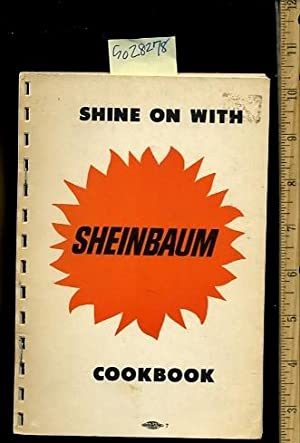 Shine on with Sheinbaum Cookbook [A Cookbook / Recipe Collection / Compilation of Fresh ...