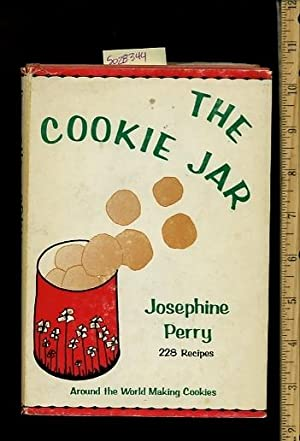 The Cookie Jar : Around the World Making Cookies : 228 Recipes [A Cookbook / Recipe Collection / ...