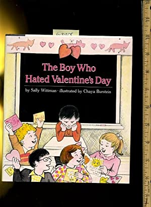 The Boy Who Hated Valentine's Day [Pictorial Children's Reader, Learning to Read, Skill ...